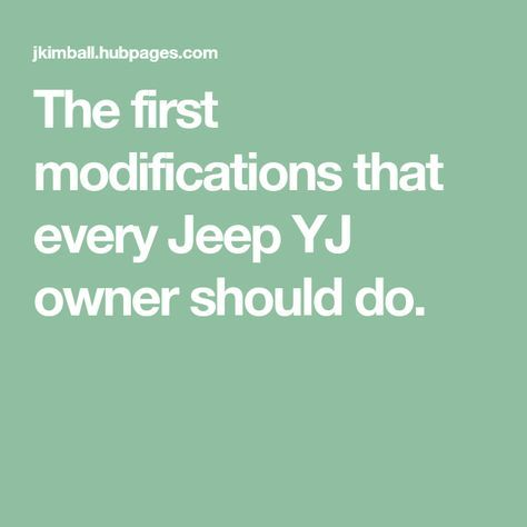 Upgrades And Mods For Your Jeep Yj Jeep Yj Jeep Diy Jeep