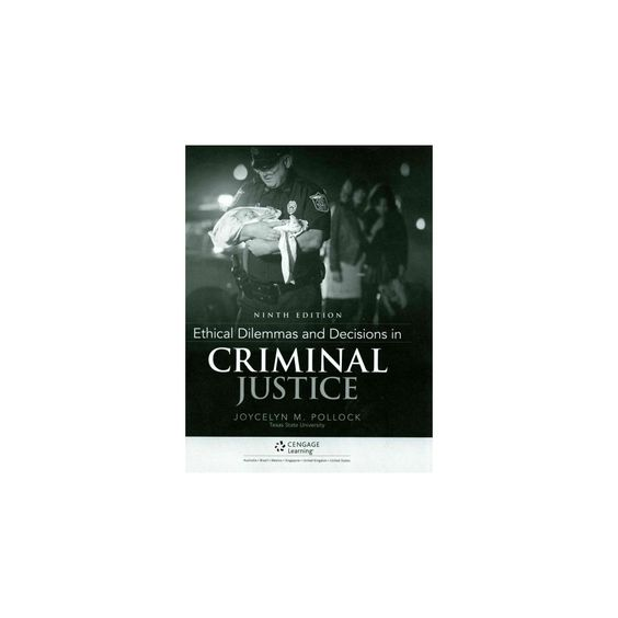 Ethical Dilemmas and Decisions in Criminal Justice (Paperback) (Joycelyn M. Pollock)