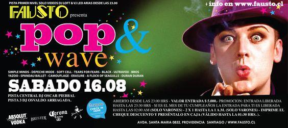 """FIESTA """"POP & WAVE"""" - 16 DE AGOSTO"""