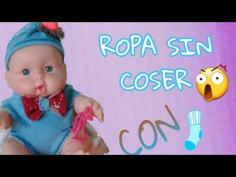 Cómo Hacer Ropa Para Bebés De Juguetes Con Calcetines Sin Coser Youtube Como Hacer Ropa Hacer Ropa Coser Ropa De Bebé