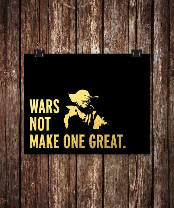 War not make one great. yoda Gold Foil Print by MagnifiqueStudio