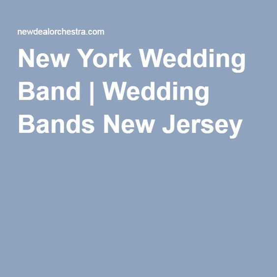 Wedding Band New York Bands Jersey