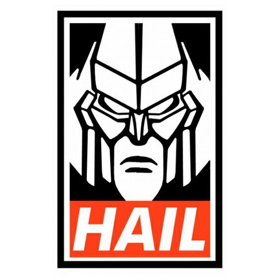 Hail Megatron.