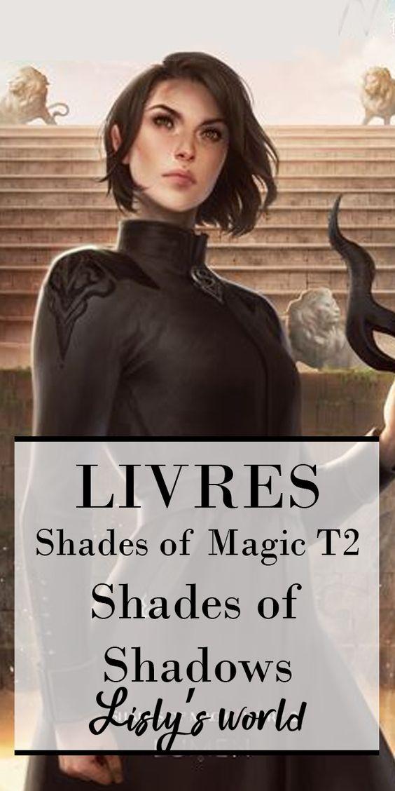 Shades of magic tome 2 : Shades of shadows