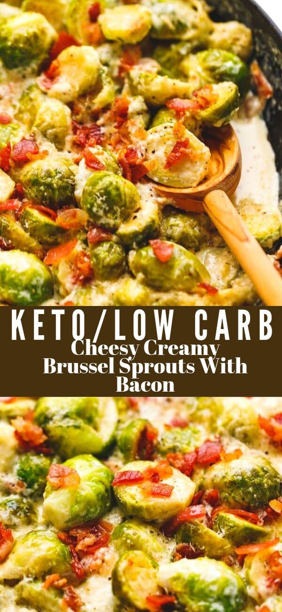 Cheesy Creamy Brussel Sprouts With Bacon Recipe - tender Brussel sprouts in a creamy, cheesy sauce, topped with bacon and baked to perfection. A great, seasonal low-carb, Keto Thanksgiving side dish. #sidedish #thanksgivingrecipe #easyrecipe