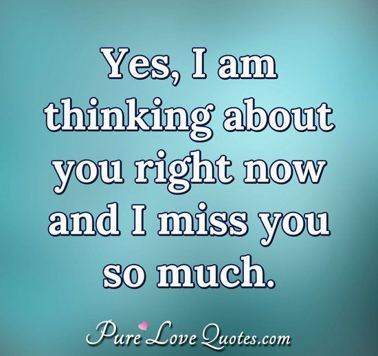 On much so quotes you missing Missing You