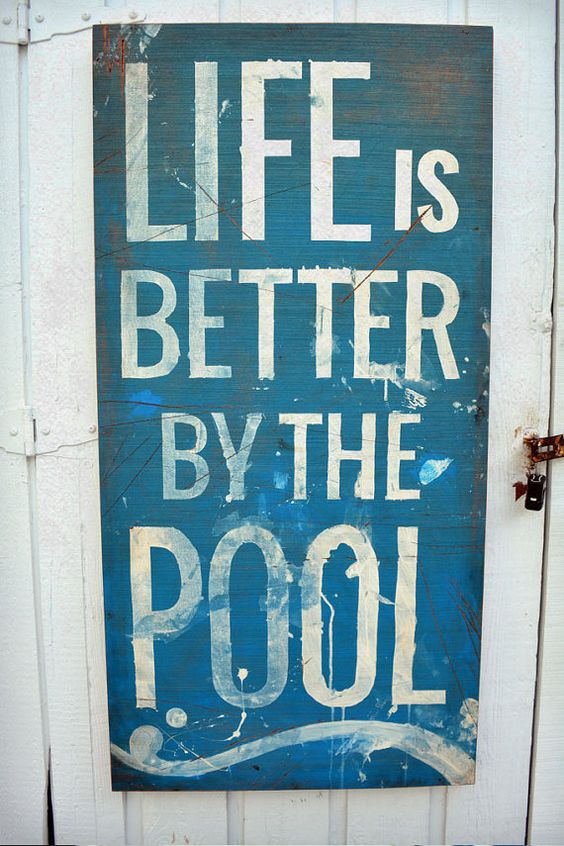 Life is Better by the Pool Sign 12x48, Re-use Recycled Wood in Vintage Retro Graphic Design Style