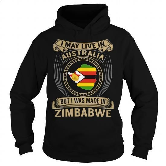 Live in Australia - Made in Zimbabwe - Special - #dress shirts for men #white hoodie. CHECK PRICE => https://www.sunfrog.com/States/Live-in-Australia--Made-in-Zimbabwe--Special-Black-Hoodie.html?id=60505