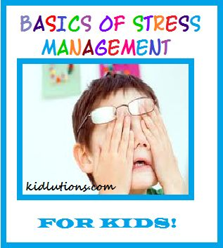 Stress Managment for Kids