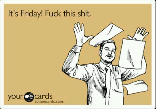 Fridays..