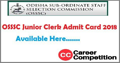 Osssc Junior Clerk Admit Card 2018 Exam Date Hall Ticket Junior Clerks Exam