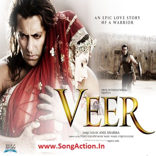 Veer Mp3 Songs Download Songaction Co In Period Movies Movies Mp3 Song
