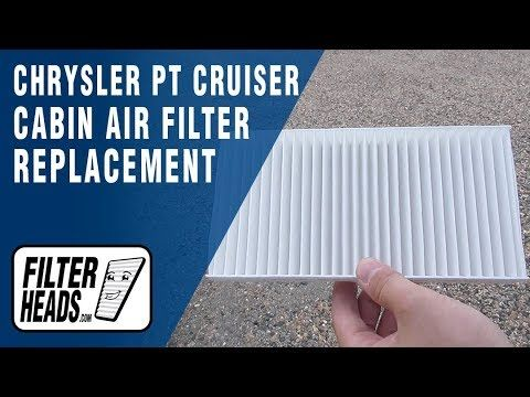 How To Replace Cabin Air Filter 2007 Chrysler Pt Cruiser Cabin