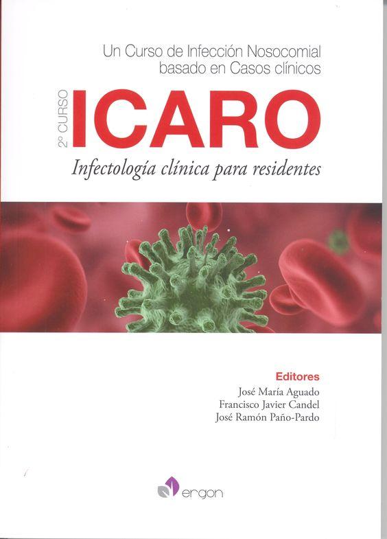 icaro: 2º curso: infectología clínica para residentes. http://kmelot.biblioteca.udc.es/record=b1528539~S12*gag