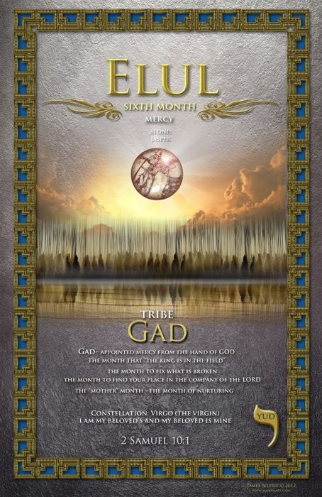 Sixth Biblical Month Of Elul Mercy The Tribe Of Gad