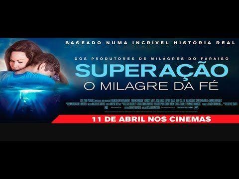 Superacao O Milagre Da Fe Filme 2019 Trailer Dublado Filmes Superacao Filme 2019 Superacao