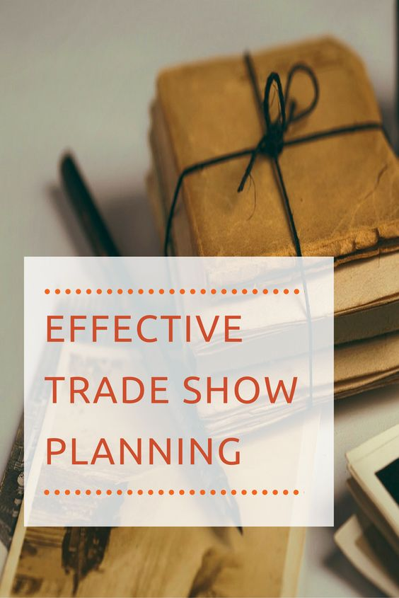Effective #TradeShow Planning Tips #eventprofs