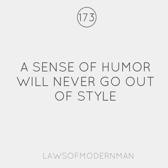 A sense of humor will never go out of style :): Style Lomm, Kel Lifer, In Style, De Humor, Inspirational True Quotes, Quotes Sayings, Style Seriously, Life Time