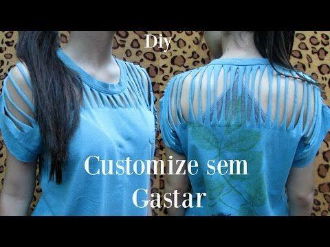 3e459f721c132 DIY Camisetas Customizadas - Cortada e Trabalhada nas Costas - DIY T-shirt  - Como Fazer - YouTube
