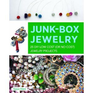 Junk-Box Jewelry: 25 DIY Low Cost (or No Cost) Jewelry Projects (Paperback)