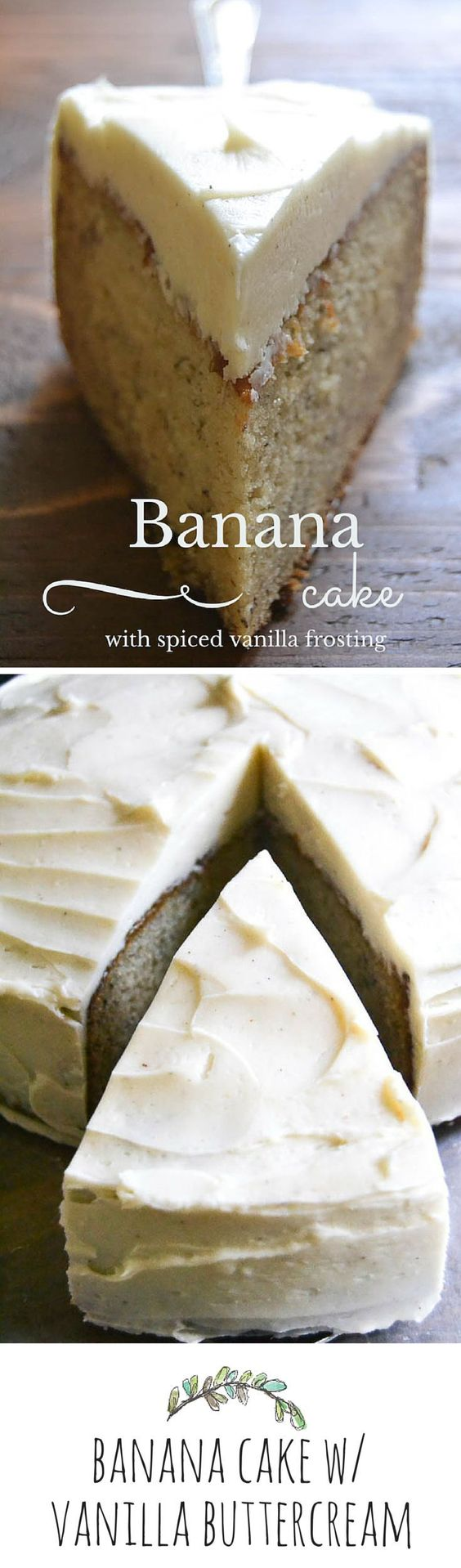 Banana Cake with Spiced Vanilla Buttercream - Click through for recipe!