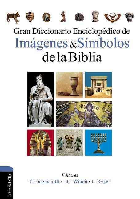 Diccionario enciclopedico de imagenes y simbolos de la Biblia