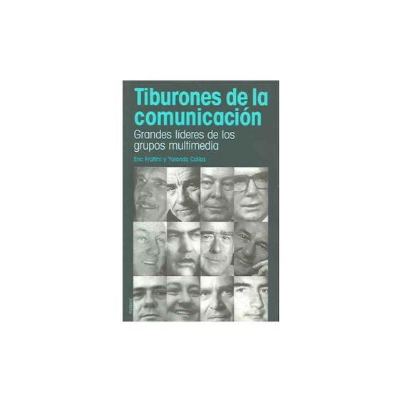 Tiburones De La Comunicacion / Sharks of ( Medios) (Paperback)