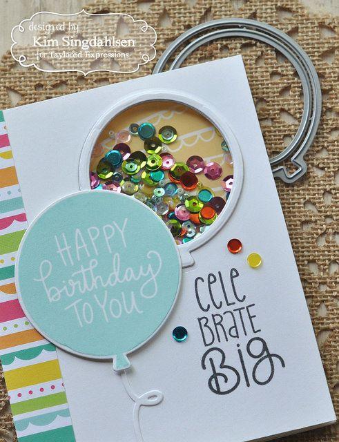 Taylored Expressions Celebrate Big Handmade Greeting Card Designs Bday Cards Birthday Cards Diy