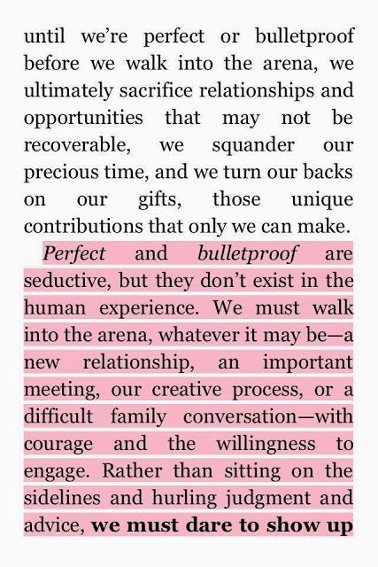 We Must Dare To Show Up. Brene Brown; Daring Greatly: