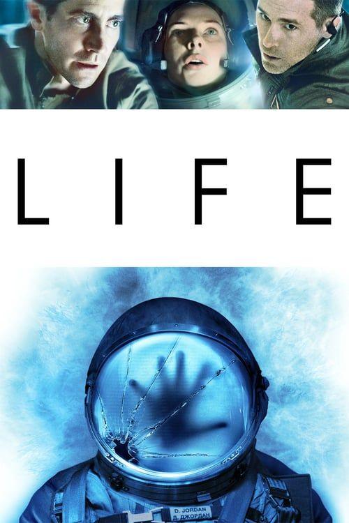 life 2017 full movie online free