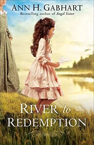 River to Redemption by Ann H. Gabhart https://www.amazon.com/dp/0800723643/ref=cm_sw_r_pi_dp_U_x_hGuTAbQV9AZ6Z