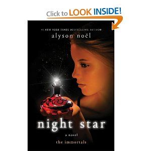 Alyson Noel's Night Star, the fourth in her Immortals series.