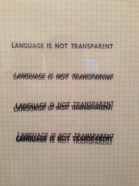 A piece of design on display at MoMa 'Language is not Transparent'