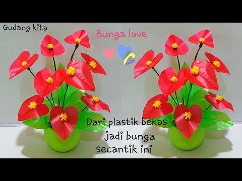 Diy Bunga Love Dari Plastik Kresek Bekas Youtube Kerajinan