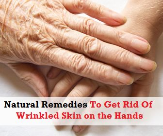 how to get rid of wrinkles on hands