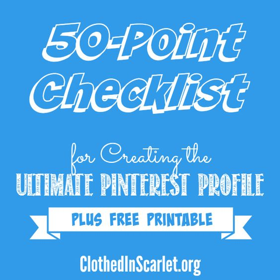 Want to get more traffic and build your credibility on Pinterest? Download this FREE 50-Point Checklist for Creating the Ultimate Pinterest Profile! #Pinterest #FreePrintable #Checklist