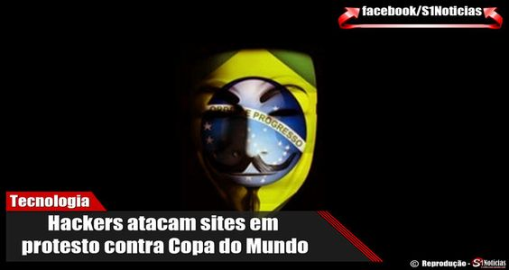 Hackers atacam sites em protesto contra Copa do Mundo