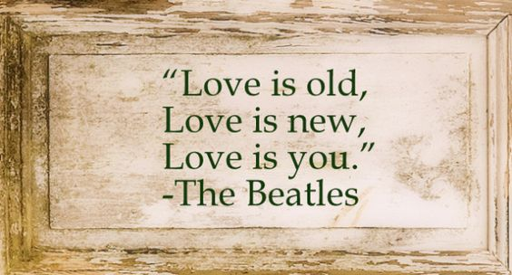 LOVE QOUTE PIC OF THE DAY, THE BEATLES