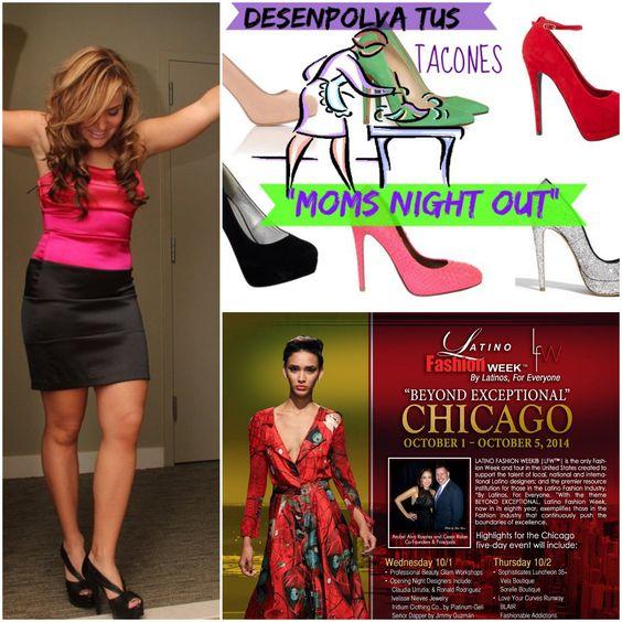 Latino Fashion Week Chicago. Moms Night OUT