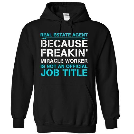 HOT-Miracle Real Estate Agent T-Shirt Hoodie Sweatshirts iiu