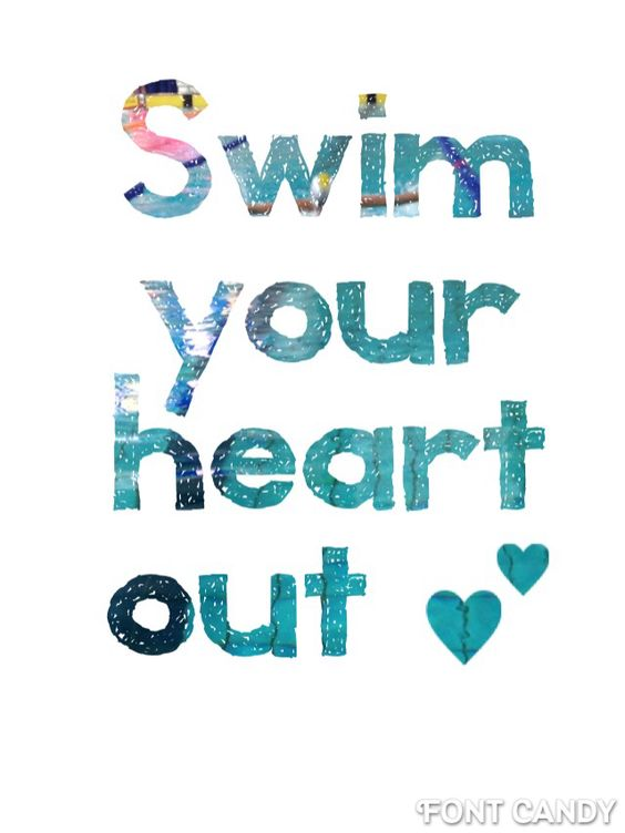 I love this quote because I fell in love with swimming the first time I got in the water, the first time I dove off those blocks, that was first time I realized that I loved the sport more than life.