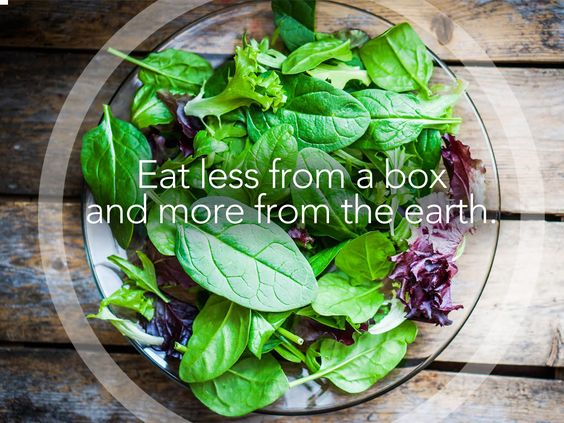 Wellness Tip: Focus on eating clean! Eat less from a box, and more from the earth.
