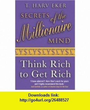 t harv eker secrets of the millionaire mind pdf