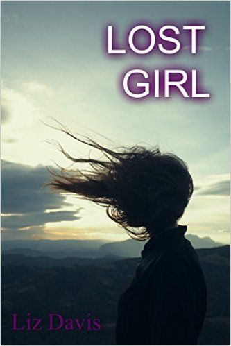 Lost Girl (The Lost Girl Series), Liz Davis - Amazon.com