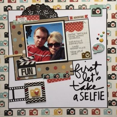 First Let's Take A Selfie - Simple Stories - Say Cheese II Collection  http://www.scrapbook.com/gallery/image/layout/5300181.html#JyEXYdbqOv6vS47t.99