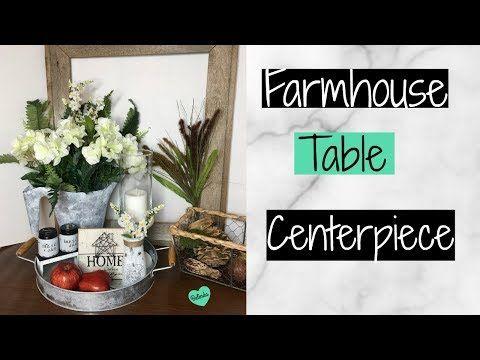 284 Diy Farmhouse Table Centerpiece Dollar Tree And Dollar General Farmhouse Decor 2018 Yo Farmhouse Table Centerpieces Diy Farmhouse Table Farmhouse Diy