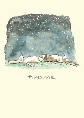 This is awesome - to lie gazing at the stars with feet touching a good freind!: