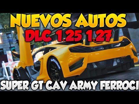 GTA V ONLINE DLC 1.25 1.27 NUEVOS COCHES!!! SUPER GT FERROCI Y CAV ARMY INFORMACION FILTRADA GTA 5 - http://goo.gl/JPiB5T