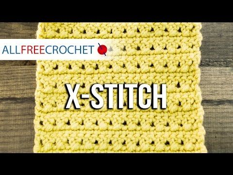 Crochet The X Crochet Stitch Once You Know Your Basic Single Half Double And Double Crochet Crochet Scarf For Beginners Crochet Stitches Crochet Techniques
