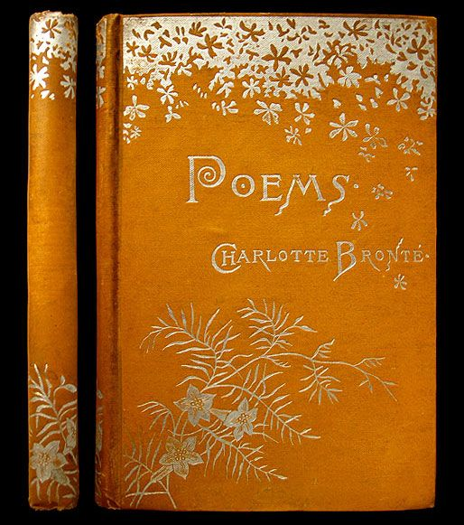 Poems....Charlotte Bronte    1882: Poems Charlotte, Books Poems, Bronte Poems, Book Covers, Antique Books, Poetry Book Cover, Books Reading